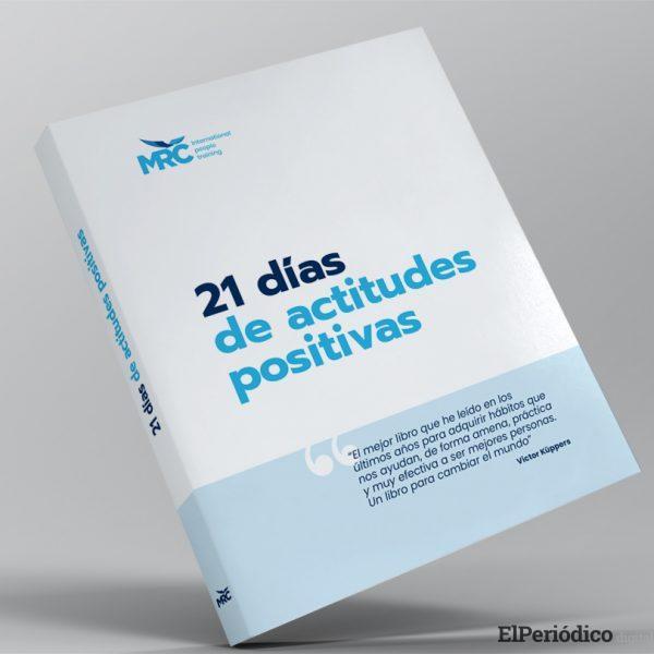 """Aprende a entrenar la mente: """"21 días de actitudes positivas"""" 1"""