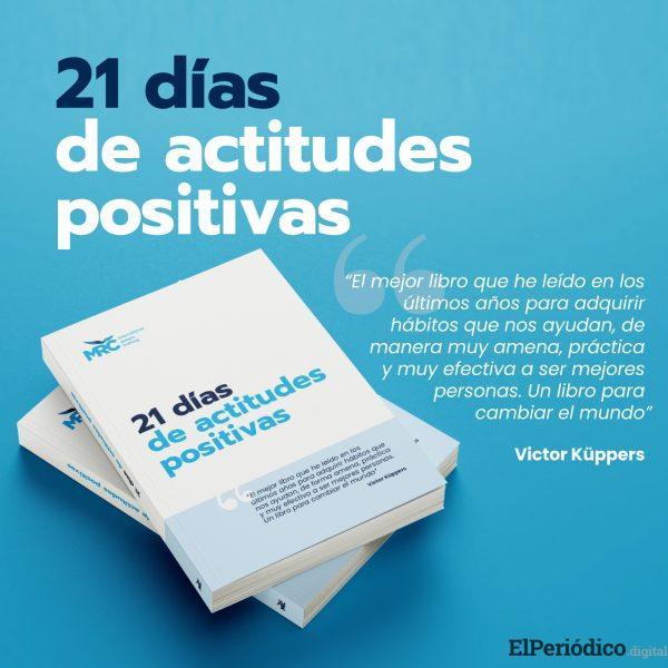 """Aprende a entrenar la mente: """"21 días de actitudes positivas"""" 2"""